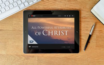 All-Powerful Attributes of Christ – Notes