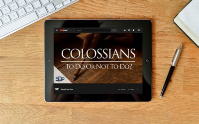 Colossians – To Do Or Not To Do?