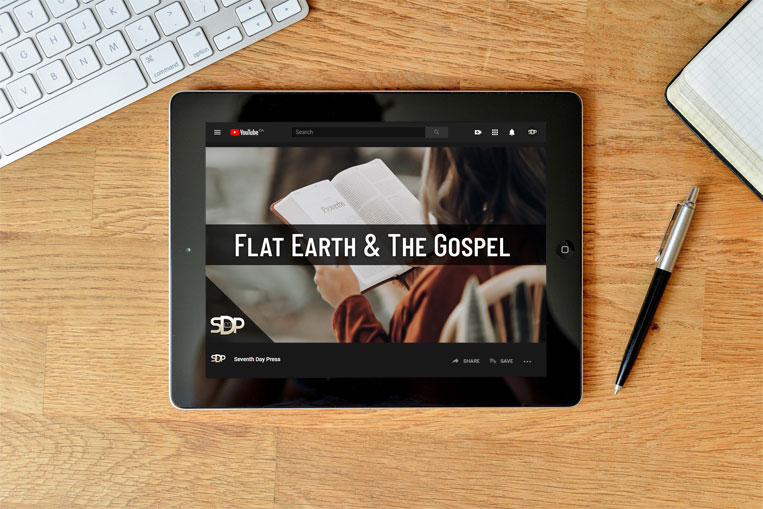 The Flat Earth and the Gospel – Notes