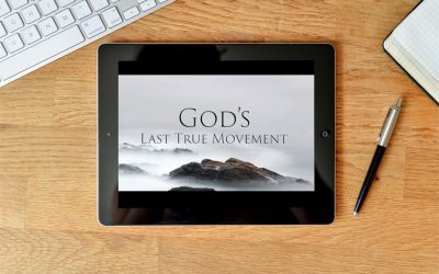 God's Last True Movement