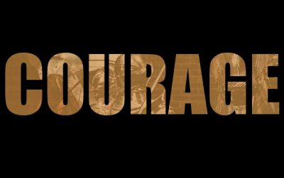 How is Your Courage?